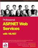 ASP.NET Web Services with VB.NET, Eide, Andreas and Bohling, Brandon, 1861007752