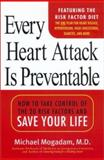 Every Heart Attack Is Preventable, Bashkim Dibra and Elizabeth Randolph, 0451207769