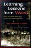 Learning Lessons from Waco : When the Parties Bring Their Gods to the Negotiation Table, Docherty, Jayne Seminare, 0815627769