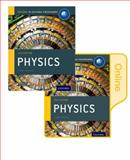 IB Physics Print and Online Course Book Pack: 2014 Edition, Michael Bowen-Jones and David Homer, 0198307764