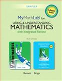Using and Understanding Mathematics with Integrated Review and Worksheets Plus NEW MyMathLab with Pearson EText -- Access Card Package 1st Edition