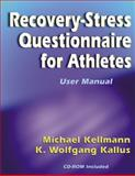 Recovery-Stress Questionnaire for Athletes, Kellmann, Michael and Kallus, K. Wolfgang, 0736037764