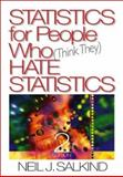 Statistics for People Who (Think They) Hate Statistics, Salkind, Neil J., 076192776X