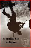 Morality Sin Religion, S. Martin, 1475197764