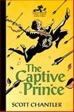 The Captive Prince, Scott Chantler, 1554537762