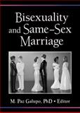 Bisexuality and Same-Sex Marriage, Galupo, M. Paz, 1560237767