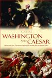 Washington and Caesar, Christian Cameron, 0385337760