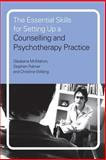 The Essential Skills for Setting up a Counselling and Psychotherapy Practice, McMahon, Gladeana and Palmer, Stephen, 0415197767