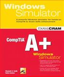 CompTIA A+ Windows Simulator, Smith, Elizabeth H. and Graham, Robin, 0789737760