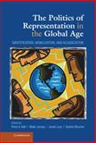 The Politics of Representation in the Global Age : Identification, Mobilization, and Adjudication, , 110703776X