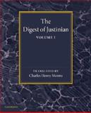 The Digest of Justinian: Volume 1, , 1107657768