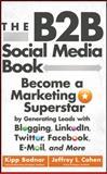 The B2B Social Media Book