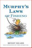 Murphy's Laws of Fishing, Henry Beard, 1402747764