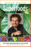Superfoods, David Wolfe, 1556437765