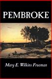 Pembroke, Wilkins Freeman, Mar, 1598187767