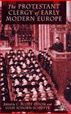 The Protestant Clergy of Early Modern Europe, , 0333917766