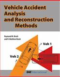 Vehicle Accident Analysis and Reconstruction Methods, Brach, Raymond M. and Brach, R. Matthew, 0768007763