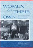 Women on Their Own : Interdisciplinary Perspectives on Being Single, , 0813547768