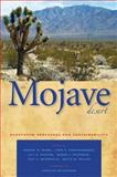 The Mojave Desert : Ecosystem Processes and Sustainability, , 0874177766