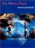 Airs, Waters, Places : Poems, Ramke, Bin, 087745776X