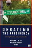 Debating the Presidency 3rd Edition