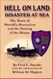 Hell on Land, Disaster at Sea, Fred E. Randle and William W. Hughes, 1563117762