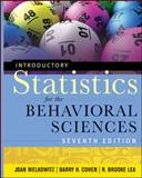 Introductory Statistics for the Behavioral Sciences, Cohen, Barry H. and Welkowitz, Joan, 0470907762