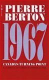 1967, Pierre Berton, 0770427766