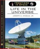 Life in the Universe, Angelo, Joseph A., Jr., 0816057761