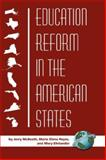 Education Reform in the American States, McBeath, Jerry and Reyes, María Elena, 1593117760