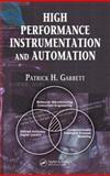 High Performance Instrumentation and Automation, Garrett, Patrick H., 0849337763