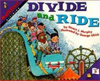 Divide and Ride, Stuart J. Murphy, 0060267763