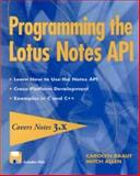 Programming the Lotus Notes API 9780471117766