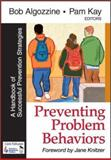Preventing Problem Behaviors : A Handbook of Successful Prevention Strategies, , 0761977767