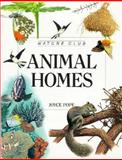 Animal Homes, Joyce Pope, 0816727767