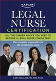 Kaplan Legal Nurse Certification, Cara Wallace, 1427797765