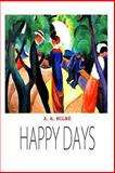 Happy Days, A. A. Milne, 1481847767