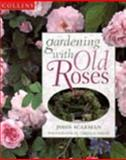 Gardening with Old Roses, John Scarman, 0004127765