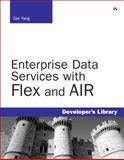 Enterprise Data Services with Flex and AIR, Yang, Zee, 0321617762