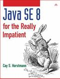 Java SE 8 for the Really Impatient, Horstmann, Cay S., 0321927761