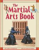 The Martial Arts Book, Laura Scandiffio, 1550377760