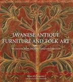 Javanese Antique Furniture and Folk Art, Bruce Carpenter and David B. Smith, 981421776X