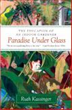 Paradise under Glass, Ruth Kassinger, 006154776X