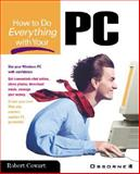 How to Do Everything with Your PC, Cowart, Robert, 0072127767