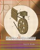 Machines and Mechanisms : Applied Kinematic Analysis, Myszka, David H., 0131837761
