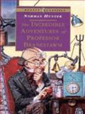 Incredible Adventures of Prof B, Norma Hunter, 0140367764