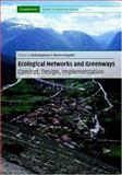 Ecological Networks and Greenways : Concept, Design, Implementation, , 0521827760