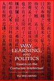 Way, Learning, and Politics 9780791417768
