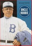 Uncle Robbie, Jack Kavanagh and Norman L. Macht, 0910137765