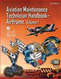 Aviation Maintenance Technician Handbook-Airframe - Volume 1 (FAA-H-8083-31), U. S. Department Transportation and Federal Administration, 1490427767